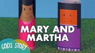 God's Story: Mary And Martha