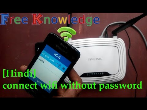 [Hindi - हिन्दी] How to Connect WIFI Without Password - 100% Working || Free Knowledge