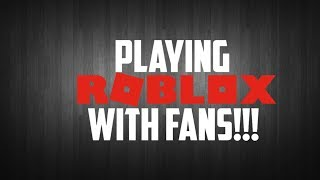 Roblox: TCG PLAYS ROBLOX WITH FANS!!! (Robux Giveaways!!!) - Livestream