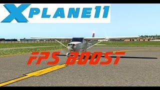 X-PLANE 11 FPS BOOSTER
