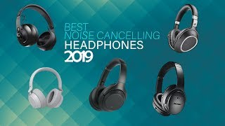 Best Wireless Noise Cancelling Headphones 2019 that you should buy