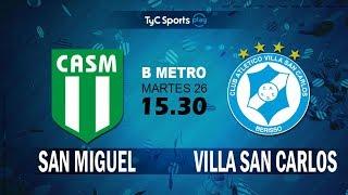 CA San Miguel vs Villa San Carlos full match