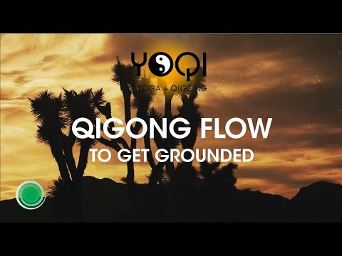 Qigong Flow to Get Grounded