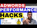 How To Improve Google Adwords Performance 🔥 Adwords Expert HACKS