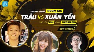 [Live Show] Trâu solo với Cctalk IDO Xuân Yến, Viruss Bình Luận