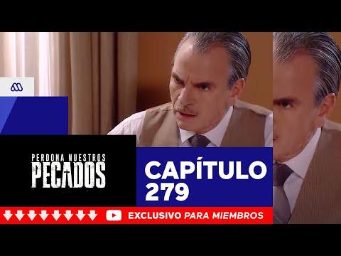 Perdona Nuestros Pecados - ¡El macabro plan de Armando Quiroga! / Capítulo 279