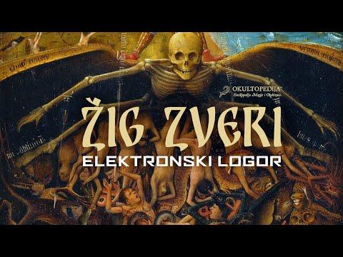 Okultopedija™: Žig Zveri, Deo 1 - Elektronski Logor.