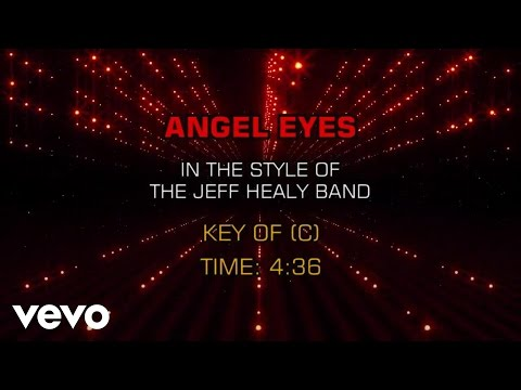 The Jeff Healey Band - Angel Eyes (Karaoke)