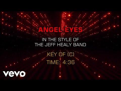 The Jeff Healey Band - Angel Eyes (Karaoke)