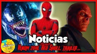 ¿Tráiler de Spider-Man? VENOM EN 2018, ¿RED SKULL CONFIRMADO?, Infinity War y más! - Noticias