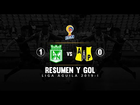 Nacional vs Alianza Petrolera: Resumen y gol del partido 1-0 Liga Águila 2019-I