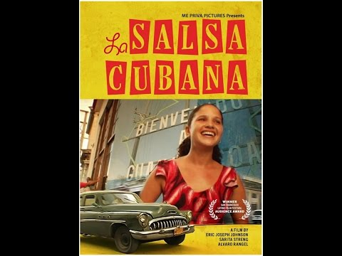 La Salsa Cubana (full length film)