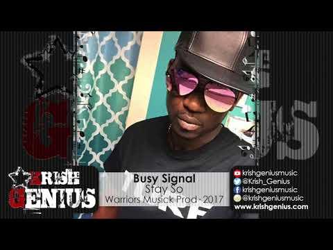 Busy Signal - Stay So [New Box Riddim] October 2017