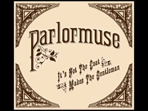Parlormuse   Lilly Dale - Steampunk Victorian Music