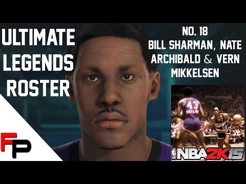 NBA 2K15 - Bill Sharman, Nate Archibald & Vern Mikkelsen - Ultimate Legends Roster - Update 18
