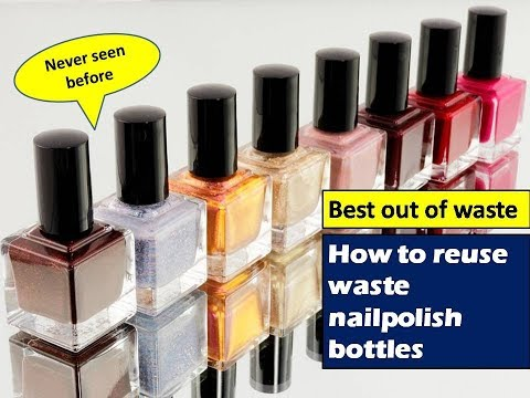best use of waste craft idea   how to reuse waste nail polish bottles