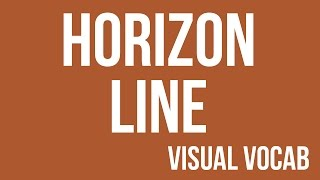 Horizon Line defined - From Goodbye-Art Academy
