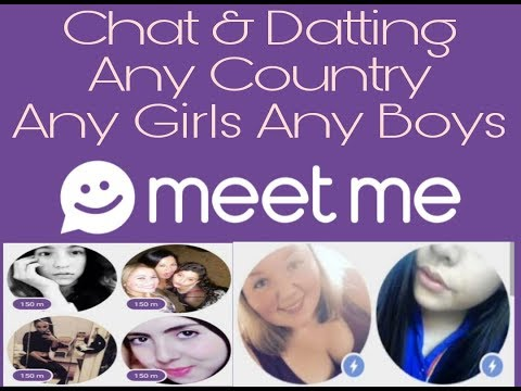 MeetMe Chat & Meet Any Girls & Boys New People [Installation Create Account And App