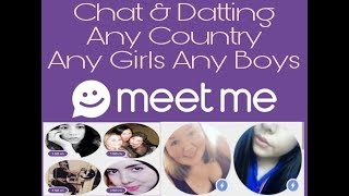 MeetMe Chat & Meet Any Girls & Boys New People [Installation Create Account And App screenshot 3