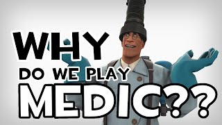 ArraySeven: Why Do We Play Medic??