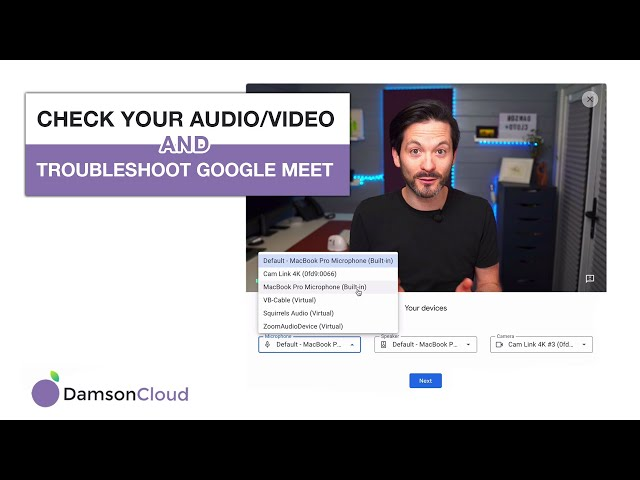 Check Your Audio/Video and Troubleshoot in Google Meet