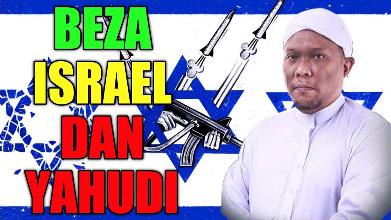 BEZA YAHUDI DAN ISRAEL   Ustaz Auni Mohamed