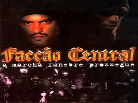 Facção Central - A Marcha Fúnebre Prossegue (Completo + Download)