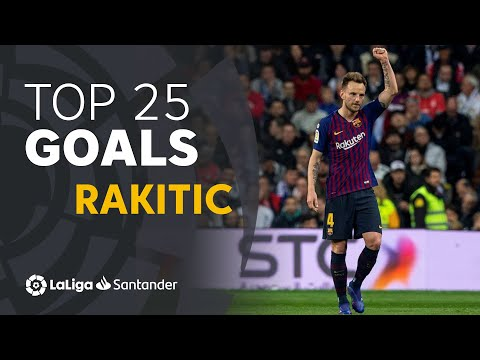 TOP 25 GOALS Ivan Rakitic En LaLiga Santander