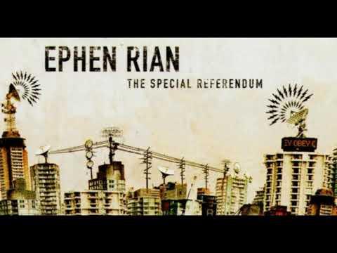Ephen Rian: The Special Referendum (2005) [Full Album]