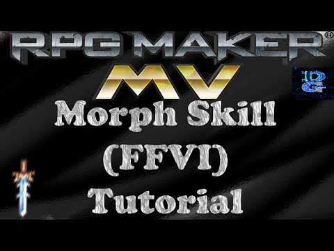 RPG Maker MV Morph Skill FFVI Tutorial