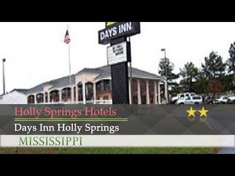Days Inn Holly Springs - Holly Springs Hotels, Mississippi