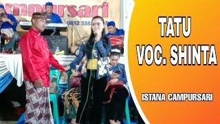 Download Lagu TATU VOCAL SHINTA ISTANA CAMPURSARI CAK GANDES LIVE NGABLAK BOJONEGORO mp3