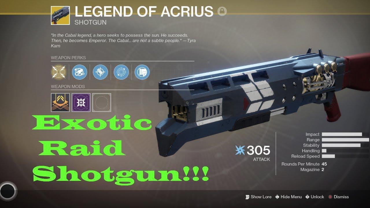 Destiny 2 Legend Of Acrius Catalyst Drop Rate I Got The Legend Of Acrius Exotic Shotgun Fully Upgraded