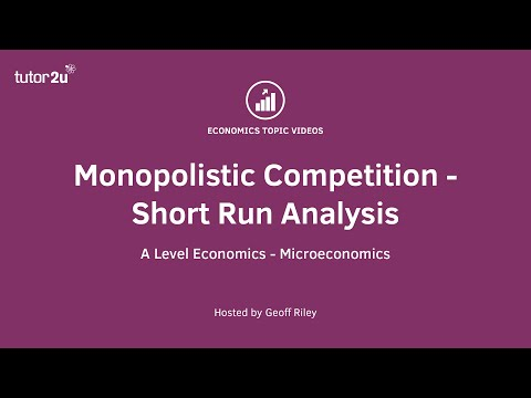 Monopolistic Competition - Short Run Analysis