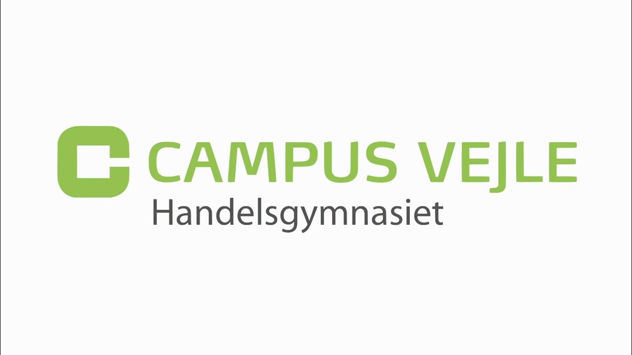 Campus Vejle Handelsgymnasiet Hhx Youtube