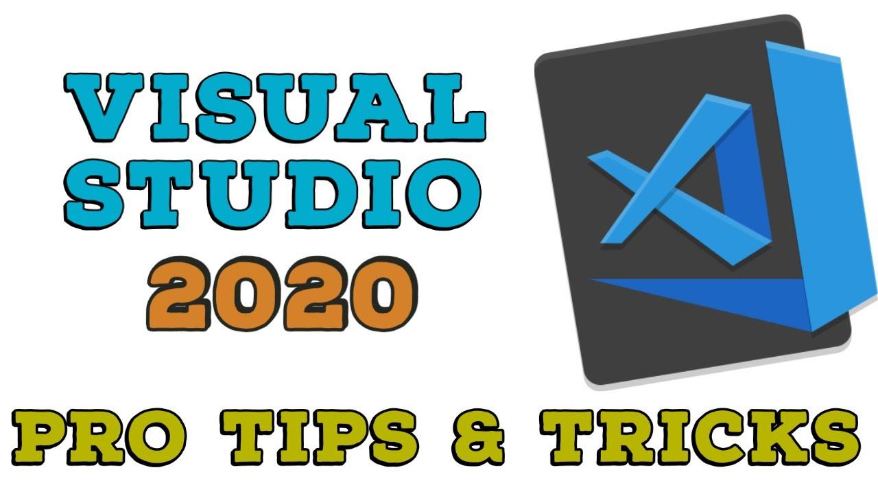 Visual Studio Tips and Tricks for Professionals - Visual Studio Tutorial