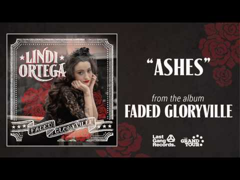Lindi Ortega  - Ashes