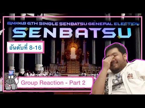 [Reaction] BNK48 6th Single Senbatsu General Election (Part II - Senbatsu 8-16)