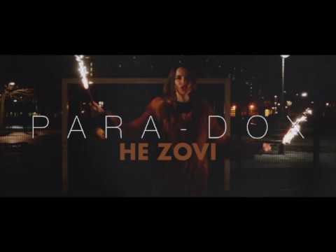PARA-DOX-  НЕ ZOVI (VIDEO) NEW SONG 2018