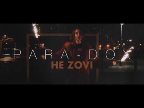 PARA-DOX-  НЕ ZOVI (VIDEO) NEW SONG 2018