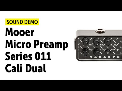 Mooer Micro Preamp Series 011 Cali Dual Sound Demo (no Talking)