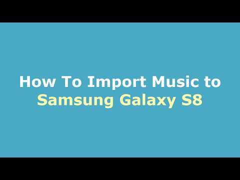 How to transfer music from cd to samsung galaxy s8
