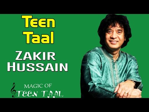 Teen Taal | Ustad Zakir Hussain | ( Album:  Magic Of Teen Taal ) Mp3