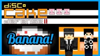 Banana! - Cake Defense Ii Feat. Freestyleomg - Part 02