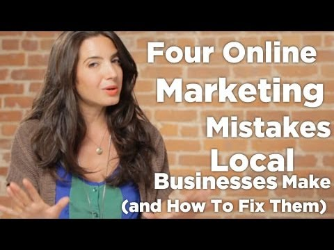 Four Online Marketing Mistakes Local Businesses Make (and How To Fix Them)