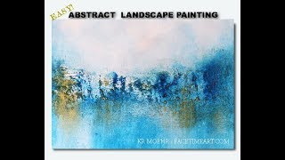 How to Paint Art - Easy Abstract Landscape Tutorial - Working with Fiber Paste Texture