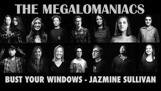 Bust Your Windows - Jazmine Sullivan (Megalomaniacs Cover)