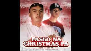 Repeat youtube video Pasko na Christmas pa - Abaddon & Curse One