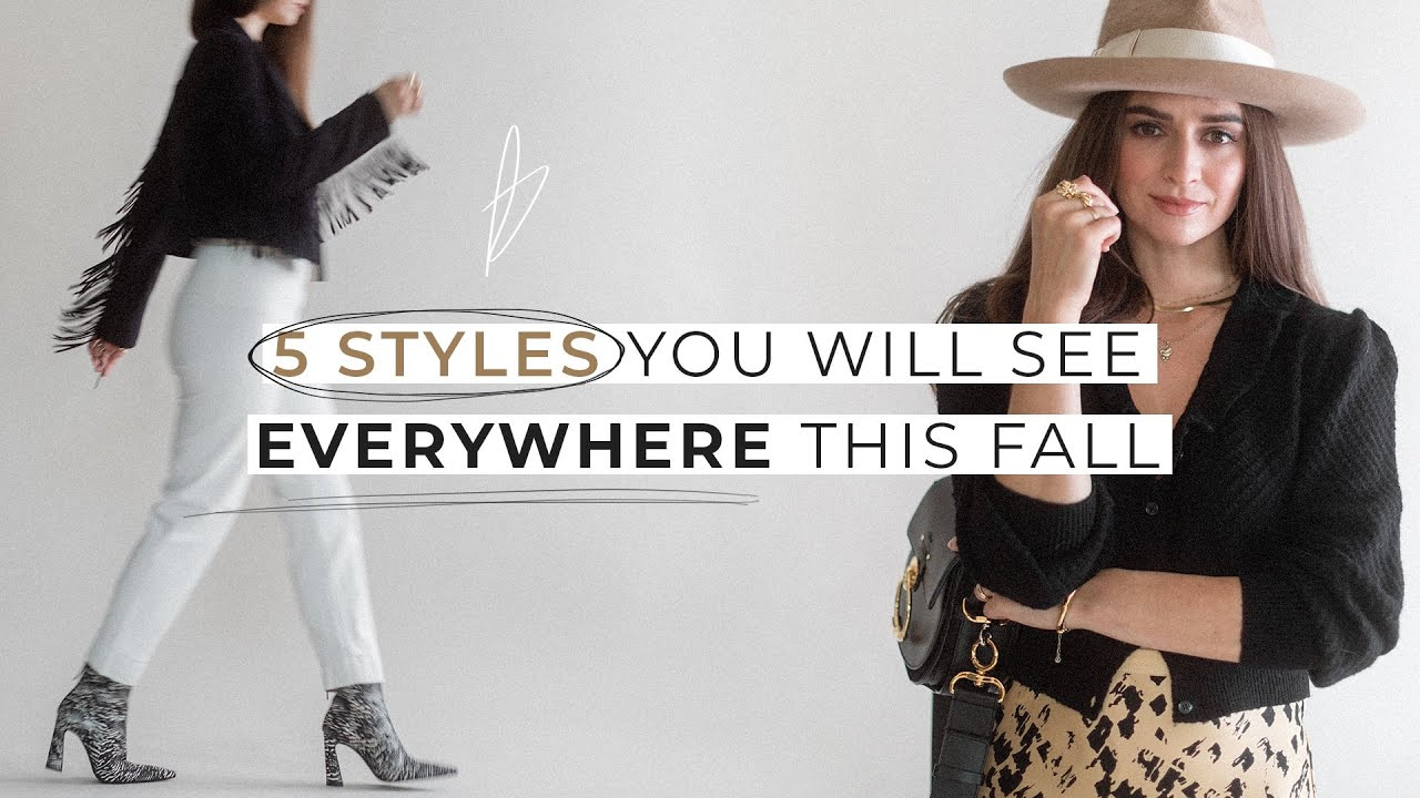 5 Fashion Styles You Will See *EVERYWHERE* This Fall