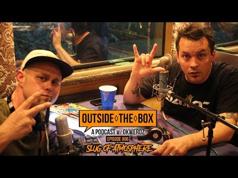 Slug of Atmosphere - Scribble Jam, Rosie Perez & Soundset | Outside The Box: A Podcast w/ Okwerdz #6